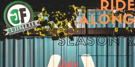Guilt Free Ride Along Series: Season 2 (JULY Sessions) tickets