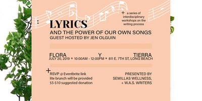 WAS Writers Workshop JULY 20 - Lyrics And The Power Of Our Own Songs