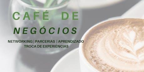 CAFÉ DE NEG´ÓCIOS PARA EMPREENDEDORAS ingressos