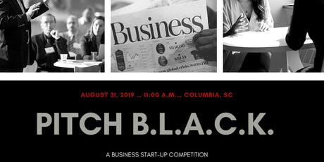 Pitch B.L.A.C.K. Business Start-Up Competition tickets
