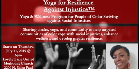 Yoga for Resilience against Injustice - Black People/POC - FREE/By Donation tickets