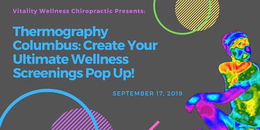 Thermography Columbus - Create Your Ultimate Wellness Screenings Pop Up!