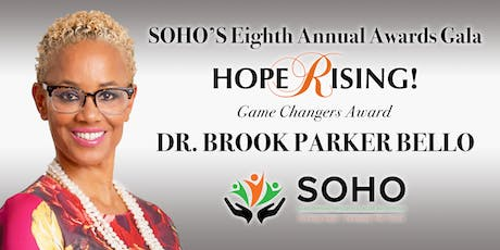 SOHO's Hope Rising Gala Featuring Dr. Brook Parker Bello tickets
