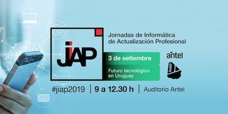 #JIAP2019 - Futuro Tecnológico en Uruguay tickets