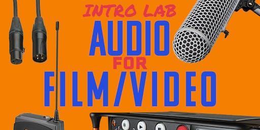 Intro Lab: Audio for Film/Video