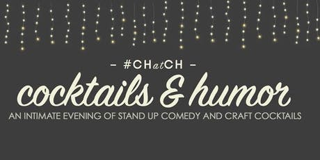 Cocktails & Humor: A Stand Up Comedy Showcase tickets