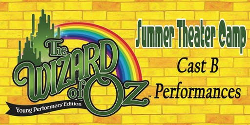 Cast B - Wizard of Oz Camp Production