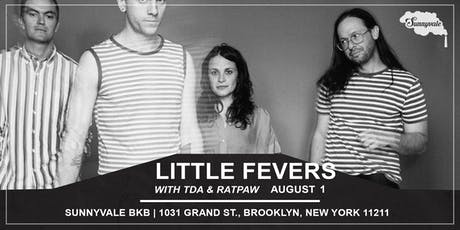 Little Fevers with T-D-A & RATPAW tickets