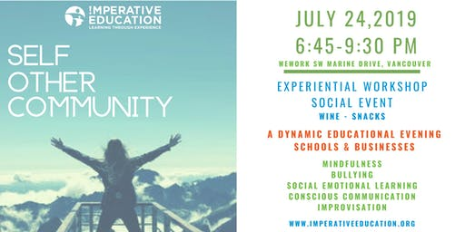 Self. Other. Community.    An Imperative Workshop for Schools & Businesses.