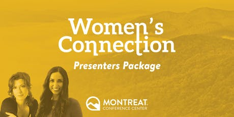 Women's Connection Presenters Package tickets