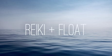 Reiki + Float tickets
