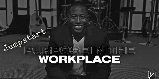 Jumpstart-Purpose In The Workplace