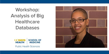 Workshop: Analysis of Big Healthcare Databases tickets