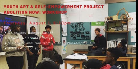 Youth Art & Self-empowerment Project – ABOLITION NOW! Workshop tickets
