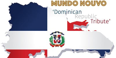 Mundo Nouvo - 'Dominican Republic Tribute'