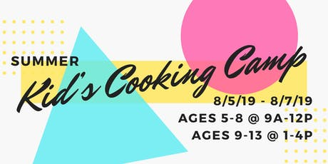 August Kids Cooking Camp tickets