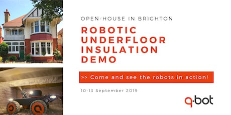 Open-house Demo of Robotic Underfloor Insulation by Q-Bot - Landlords & Construction professionals tickets