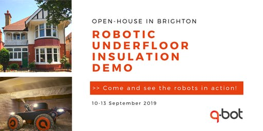 Open-house Demo of Robotic Underfloor Insulation by Q-Bot - Landlords & Construction professionals