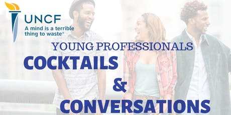 UNCF Young Professionals - Cocktails & Conversations tickets