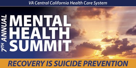 7th Annual VA Central California Mental Health Summit tickets
