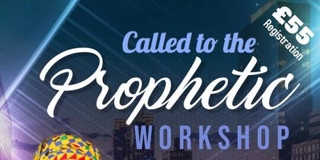 Called to The Prophetic  tickets