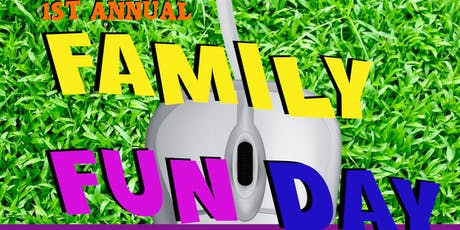 Our First Annual Family Fun Day  tickets