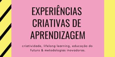 Como Criar Experiências Criativas de Aprendizagem - 9a ed.
