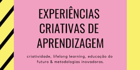 Como Criar Experiências Criativas de Aprendizagem - 9a ed. tickets