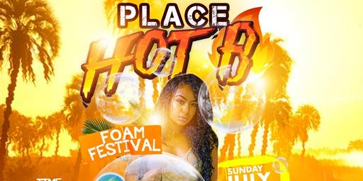 "Place Hot B ""Foam Festival"""