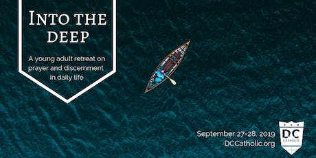 Into the Deep: Young Adult Retreat tickets