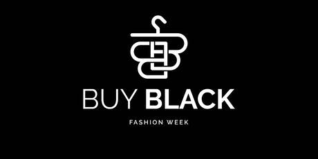 Buy Black New York Fashion Week '19 tickets