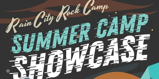 Rain City Rock Camp Presents: Summer Camp Showcase