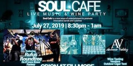 SOUL CAFE LIVE MUSIC & WINE PARTY  tickets