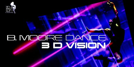 3D VISION-B. MOORE DANCE September 6-8, 2019  tickets