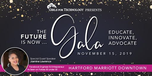 "Girls For Technology ""The Future is Now"" Gala"