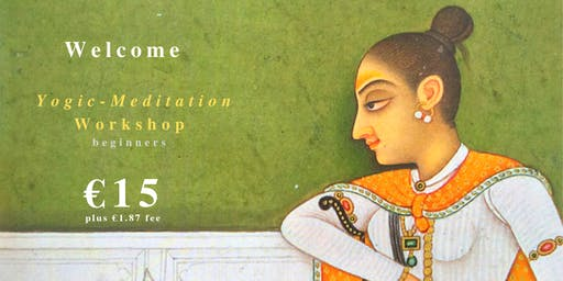 YOGIC-MEDITATION GALWAY WORKSHOP Saturday 20 July 10-11:30am