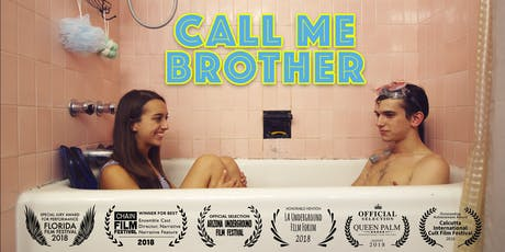 CALL ME BROTHER tickets