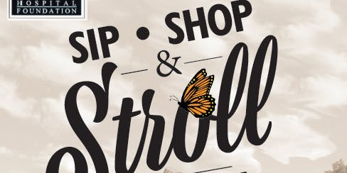 Sip, Shop & Stroll Mariposa 2019