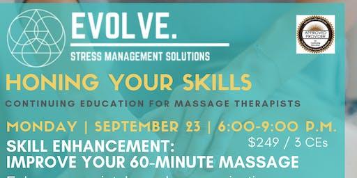 Evolve: Stress Management Solutions: Improve your 60-Minute Massage