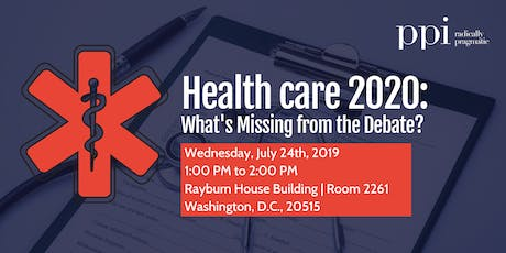 Health Care 2020: What's Missing from the Debate?  tickets