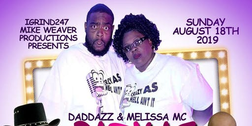 "Daddazz & Melissa MC ""Crazy As Hell"" Comedy Tour (Rocky Mount)"