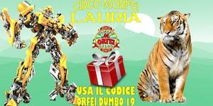 A LAURIA arriva il Circo M.Orfei dal 2 al 7 luglio,...