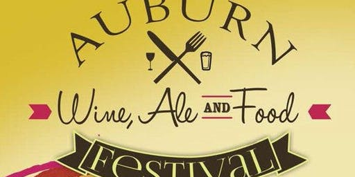 Auburn Wine, Ale, and Food Festival 2019
