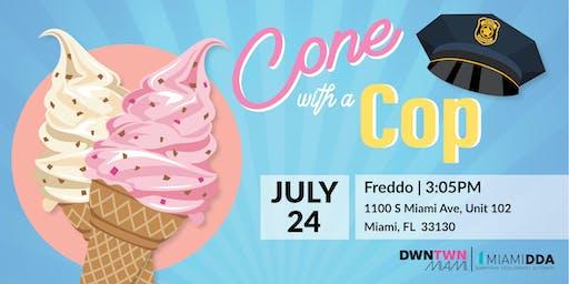 Miami DDA: Cone with a Cop