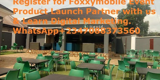 Register for Foxxymobile Event Product Launch Partner with us & Learn Digital Marketing