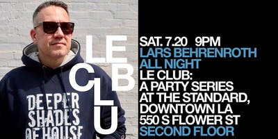 Le Club: Lars Behrenroth all night