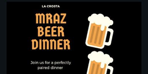 Mraz Beer Dinner @ La Crosta