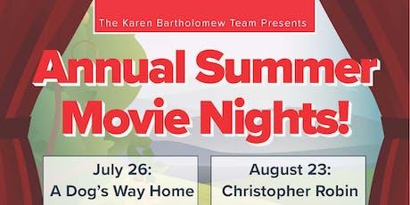 The Karen Bartholomew Team's Annual Summer Movie Nights! tickets