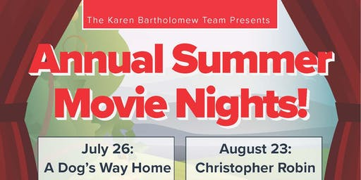 The Karen Bartholomew Team's Annual Summer Movie Nights!