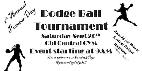 1st Annual Pioneer Day Dodge Ball Tournament tickets
